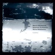 """""""Faithful"""" - Marcin Wasilewski Trio"""