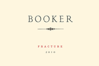 "Booker Syrah Paso Robles ""Fracture"" 2010"