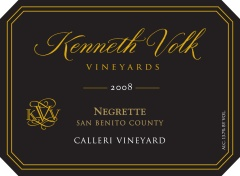 2008 Kenneth Volk Negrette Calleri  Vineyard