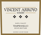 Vincent Arroyo Winery Tempranillo Napa Valley